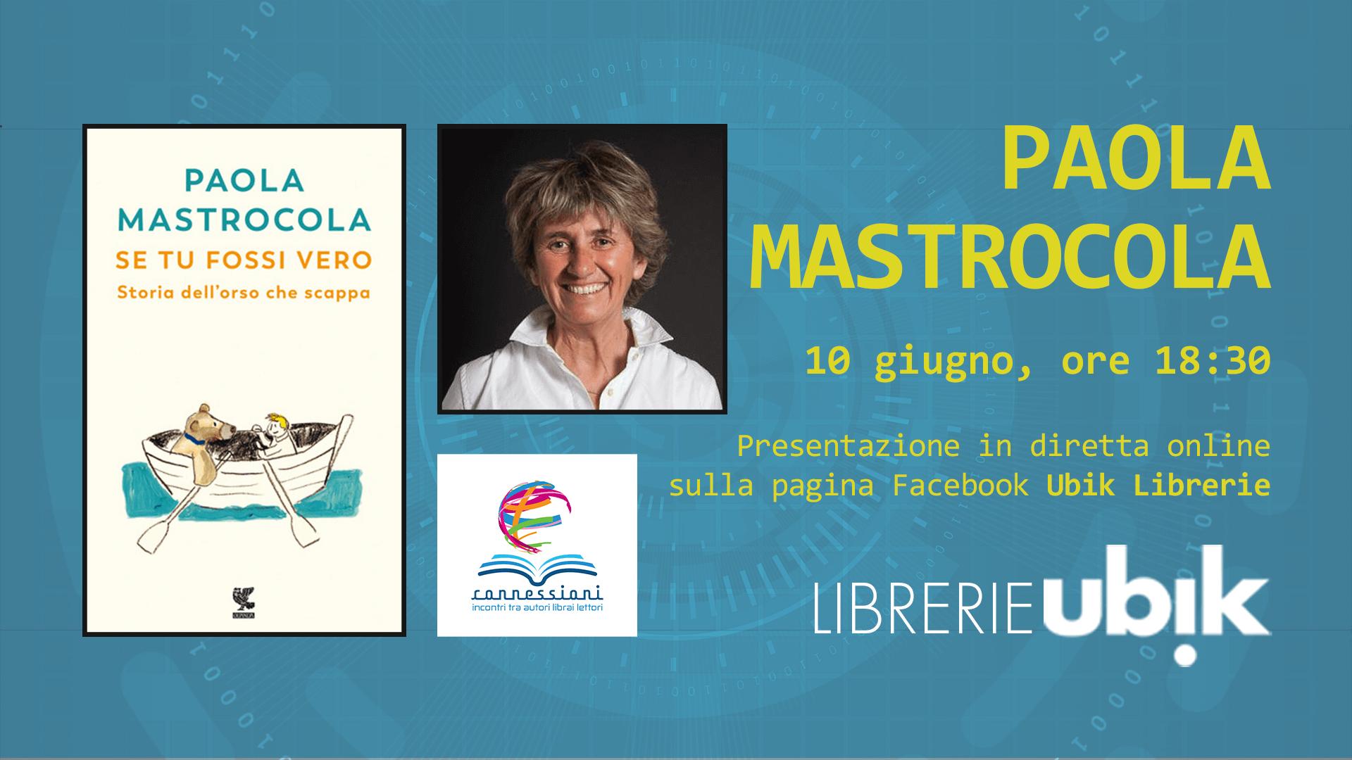 PAOLA MASTROCOLA presenta