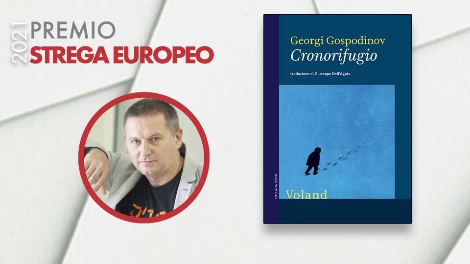 Assegnato a Georgi Gospodinov il Premio Strega Europeo 2021