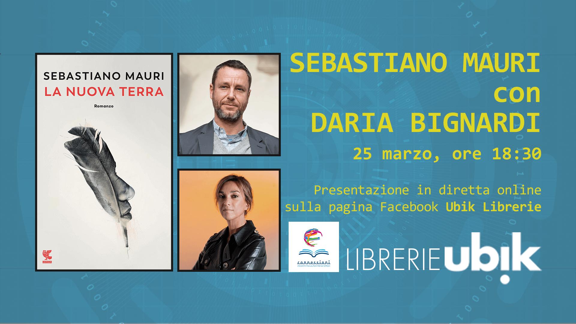 SEBASTIANO MAURI con DARIA BIGNARDI presenta in diretta online