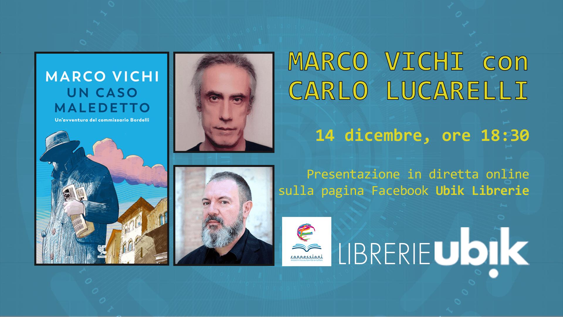 MARCO VICHI con CARLO LUCARELLI presenta in diretta online