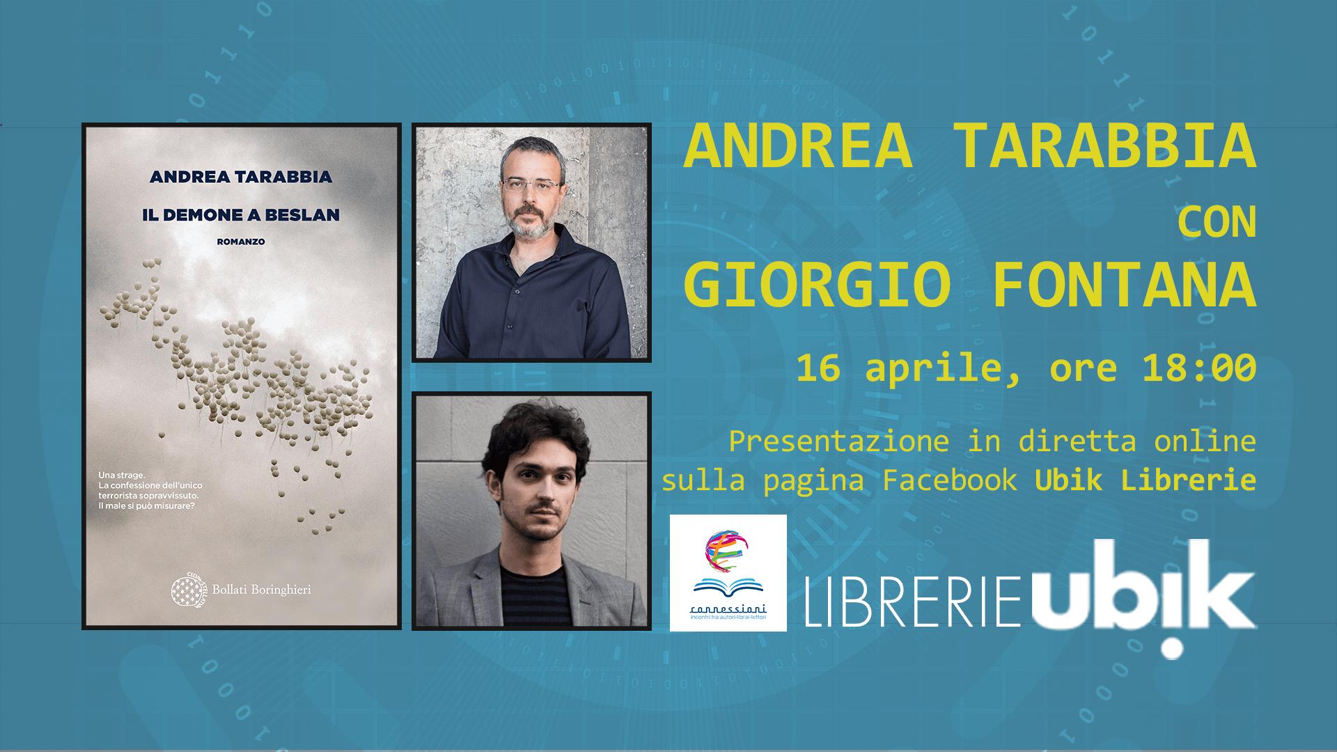 ANDREA TARABBIA con GIORGIO FONTANA presenta in diretta online