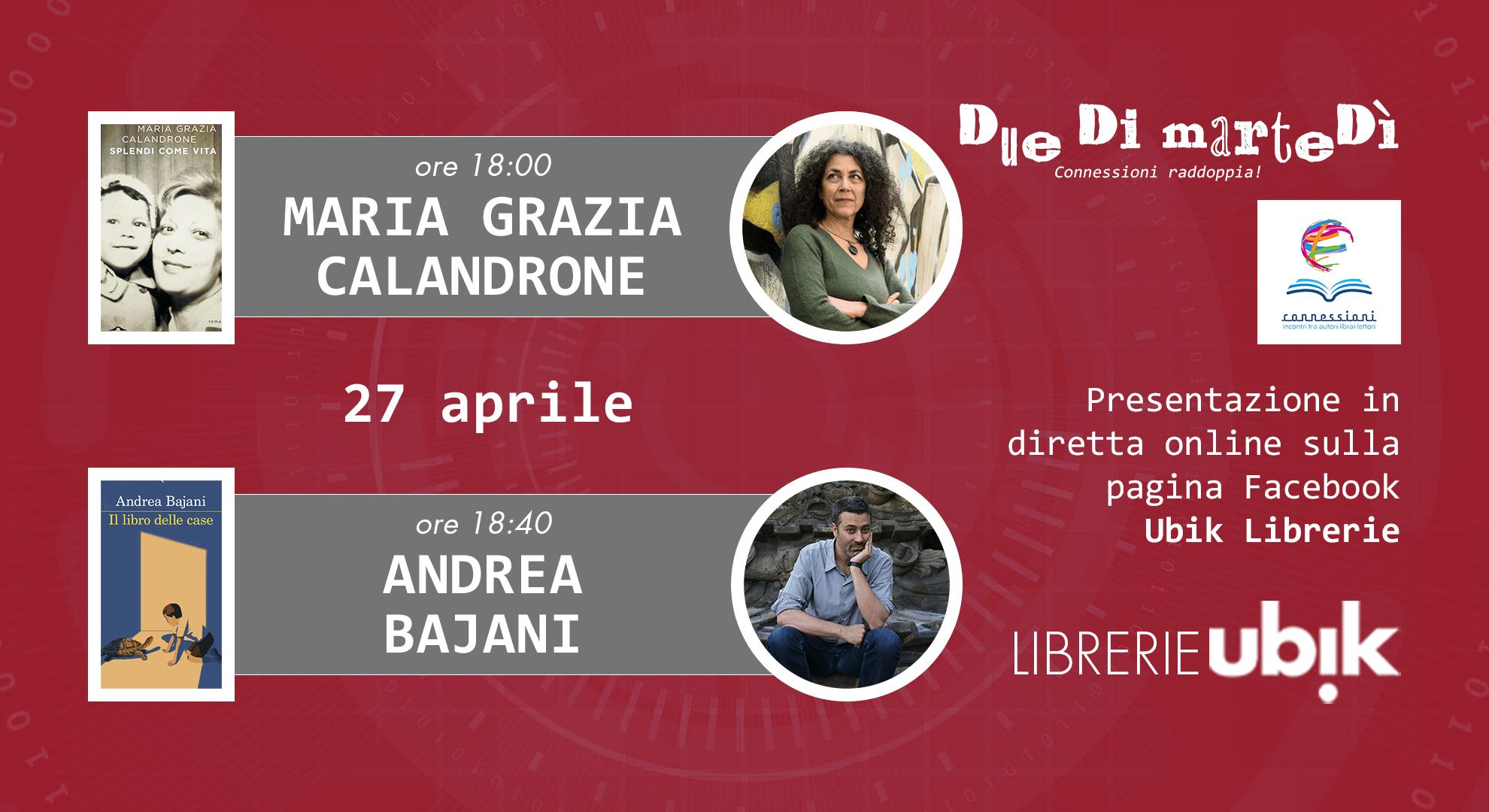 MARIA GRAZIA CALANDRONE e ANDREA BAJANI presentano in diretta online
